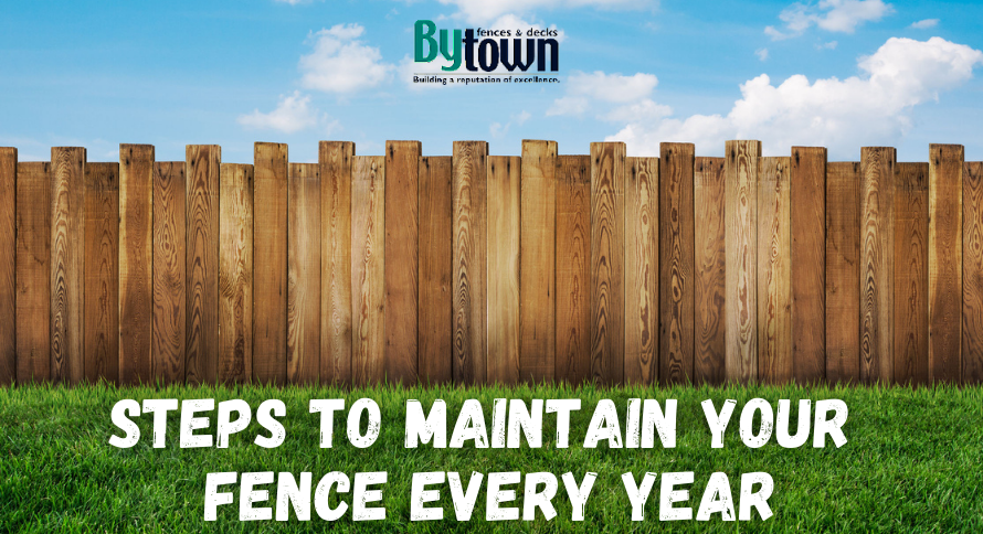 Steps to Maintain Your Fence Every Year