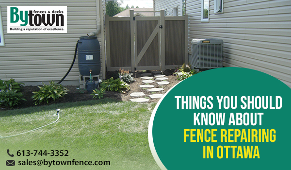 Things you should know about Fence Repairing in Ottawa